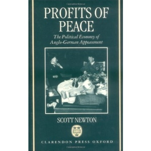 Profits of Peace: The Political Economy of Anglo-German Appeasement