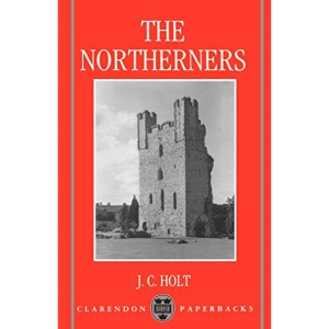 The Northerners: A Study in the Reign of King John (Clarendon Paperbacks)