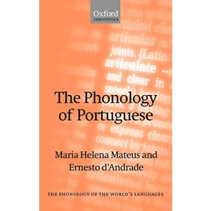 The Phonology of Portuguese (The Phonology of the World's Languages)