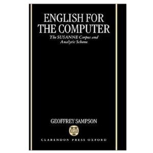 English for the Computer: The SUSANNE Corpus and Analytic Scheme