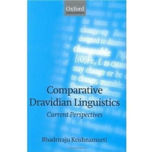 Comparative Dravidian Linguistics: Current Perspectives: Selected Papers