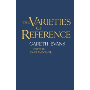 The Varieties of Reference (Clarendon Paperbacks)
