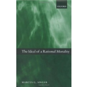 The Ideal of a Rational Morality: Philosophical Compositions