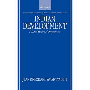 Indian Development: Selected Regional Perspectives (WIDER Studies in Development Economics)