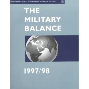 The Military Balance 1997/98 1997-98 (International Institute for Strategic Studies)