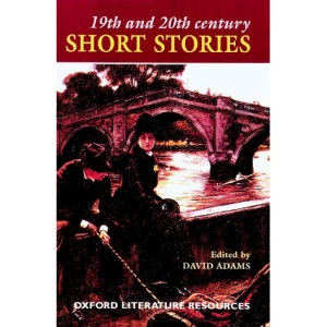 19th and 20th Century Short Stories (Oxford Literature Resources)