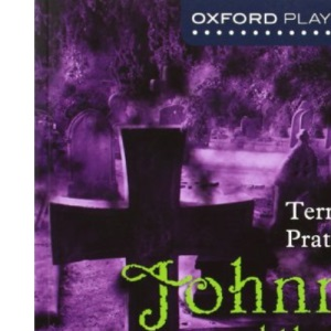 Johnny and the Dead (New Oxford Playscripts)