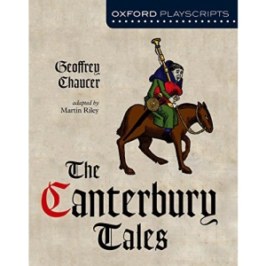 The Canterbury Tales (Oxford Playscripts)