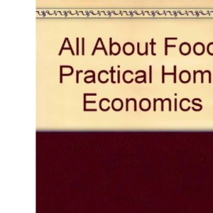 All About Food: Practical Home Economics