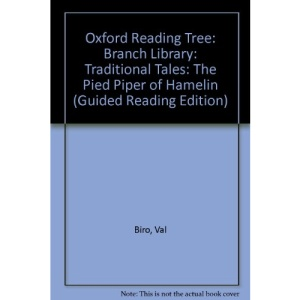 Oxford Reading Tree: Branch Library: Traditional Tales: the Pied Piper of Hamelin (guided Reading Edition)