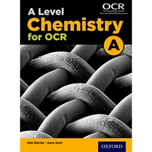 A Level Chemistry for OCR A Student Book (OCR A Level Sciences)