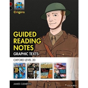Project X Origins Graphic Texts: Dark Red+ Book Band, Oxford Level 20: Guided Reading Notes
