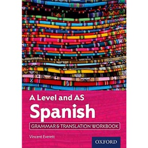 A Level and AS Spanish Grammar & Translation Workbook: With all you need to know for your 2021 assessments