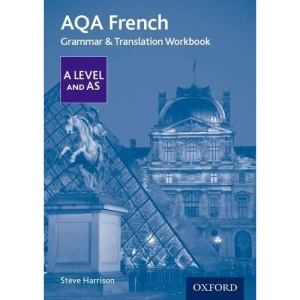 AQA French A Level and AS Grammar & Translation Workbook: With all you need to know for your 2021 assessments