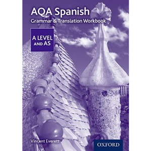 AQA Spanish A Level and AS Grammar & Translation Workbook: With all you need to know for your 2021 assessments