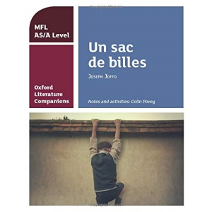 Oxford Literature Companions: Un sac de billes study guide for AS/A Level French set text: With all you need to know for your 2021 assessments