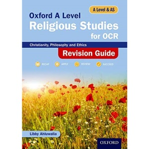 Oxford A Level Religious Studies for OCR Revision Guide: With all you need to know for your 2021 assessments