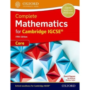 Complete Mathematics for Cambridge IGCSE® Student Book (Core) (Core and Extended Mathematics for Cambridge IGCSE)