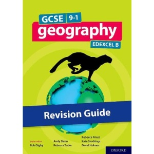 GCSE 9-1 Geography Edexcel B: GCSE 9-1 Geography Edexcel B Revision Guide