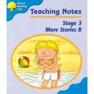 Oxford Reading Tree: Stage 3: More Storybooks: Teaching Notes B