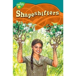 Oxford Reading Tree: Stage 16: TreeTops Myths and Legends: Shapeshifters (Myths Legends)
