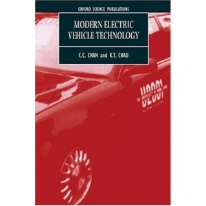 Modern Electric Vehicle Technology (Monographs in Electrical and Electronic Engineering)