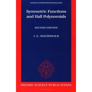 Symmetric Functions and Hall Polynomials (Oxford Mathematical Monographs)
