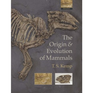 The Origin and Evolution of Mammals (Oxford Biology)