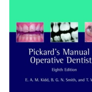 Pickard's Manual of Operative Dentistry (Oxford Medical Publications)