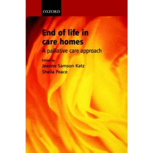 End of Life in Care Homes: A palliative care approach