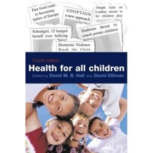 Health for All Children: 4th Report (Medicine)