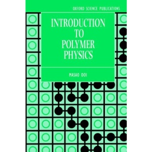 Introduction to Polymer Physics (Oxford science publications)