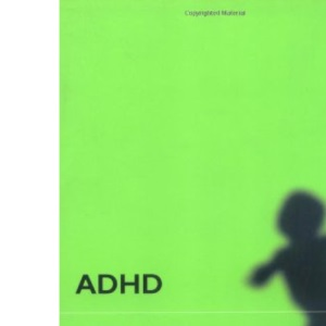ADHD: The Facts