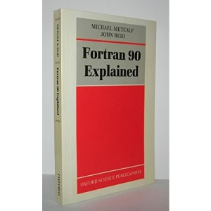 Fortran 90 Explained
