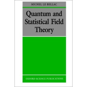 Quantum and Statistical Field Theory