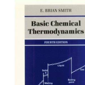 Basic Chemical Thermodynamics (Oxford Chemistry)