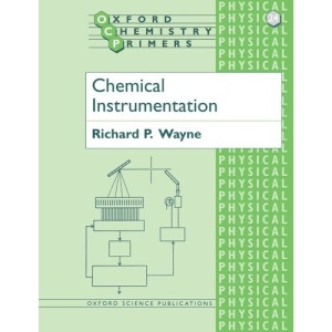 Chemical Instrumentation: 24 (Oxford Chemistry Primers)