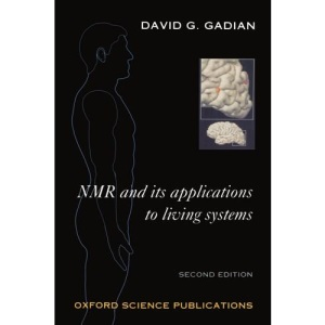 NMR and its Applications to Living Systems (Oxford Science Publications)