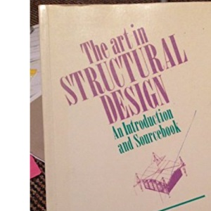 The Art in Structural Design: An Introduction and Sourcebook