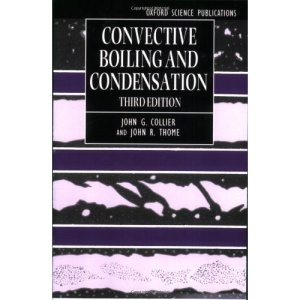 Convective Boiling and Condensation (Oxford Engineering Science Series)