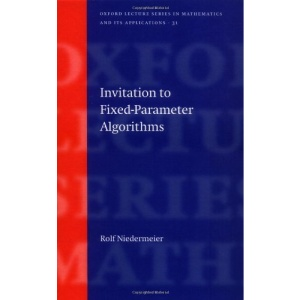 Invitation to Fixed-Parameter Algorithms (Oxford Lecture Series in Mathematics and Its Applications)