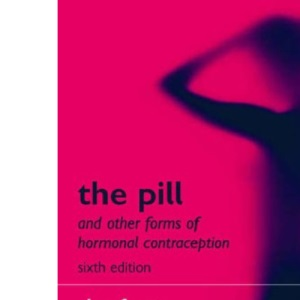 The Pill and other forms of hormonal contraception: The Facts