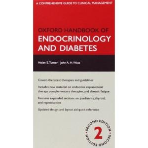 Oxford Handbook of Endocrinology and Diabetes (Oxford Handbooks Series)