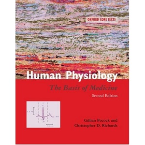 Human Physiology: The Basis of Medicine (Oxford Core Texts)