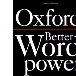 Better Word Power: Increase Your Confidence, and Improve Your Command of English