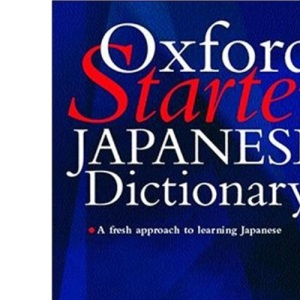 The Oxford Starter Japanese Dictionary