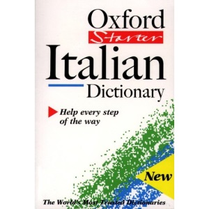 The Oxford Starter Italian Dictionary (Oxford Starter Dictionaries)