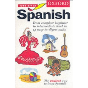Oxford Take Off in Spanish: Course Book