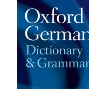 Oxford German Dictionary and Grammar