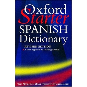 The Oxford Starter Spanish Dictionary (Starter Bilingual Dictionaries)